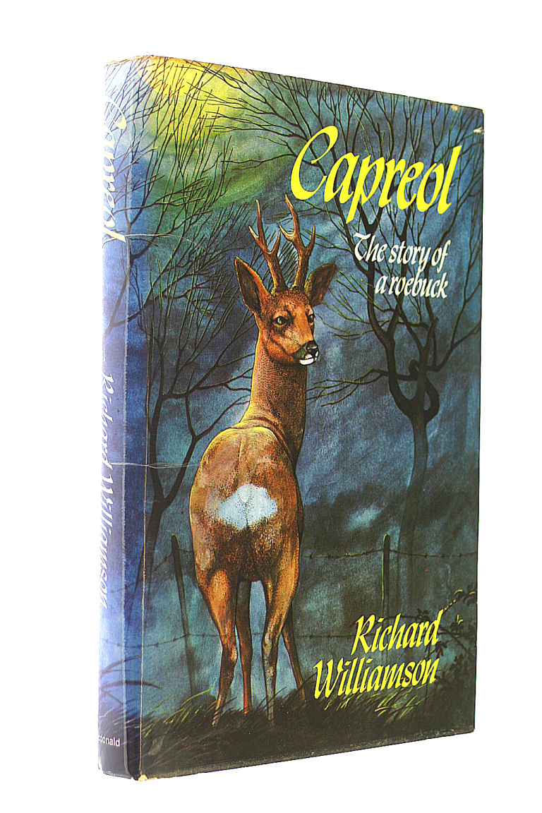 Capreol: The Story of a Roebuck, Williamson, Richard
