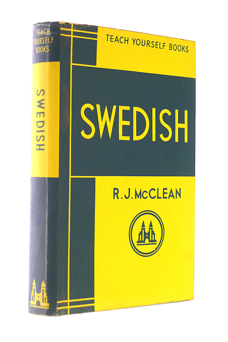R.J. MCCLEAN. - Teach Yourself Swedish 1960 Hardback