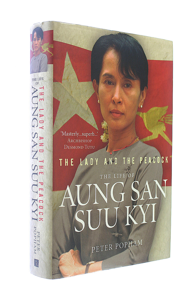 Image for The Lady And The Peacock: The Life of Aung San Suu Kyi of Burma