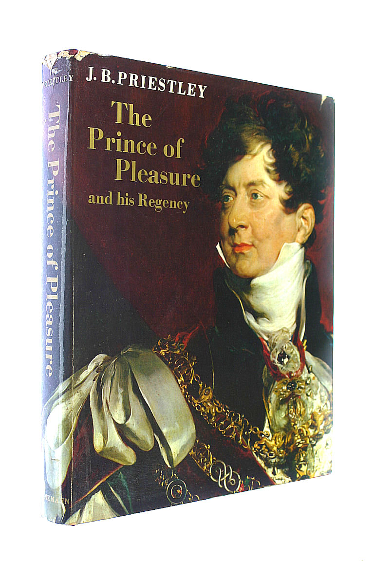 Image for Prince of Pleasure and His Regency, 1811-20: Prince Regent