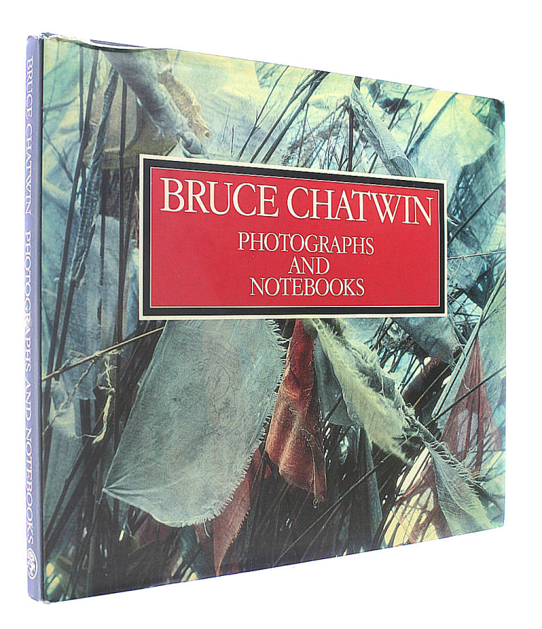Bruce Chatwin: Photographs and Notebooks, Bruce Chatwin; Francis Wyndham [Editor]; David King [Editor];