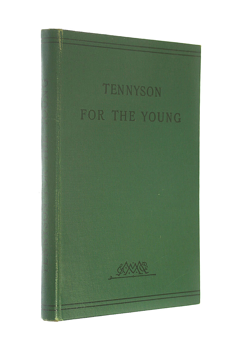 Image for Tennyson for the Young. With introduction and notes by Alfred Ainger