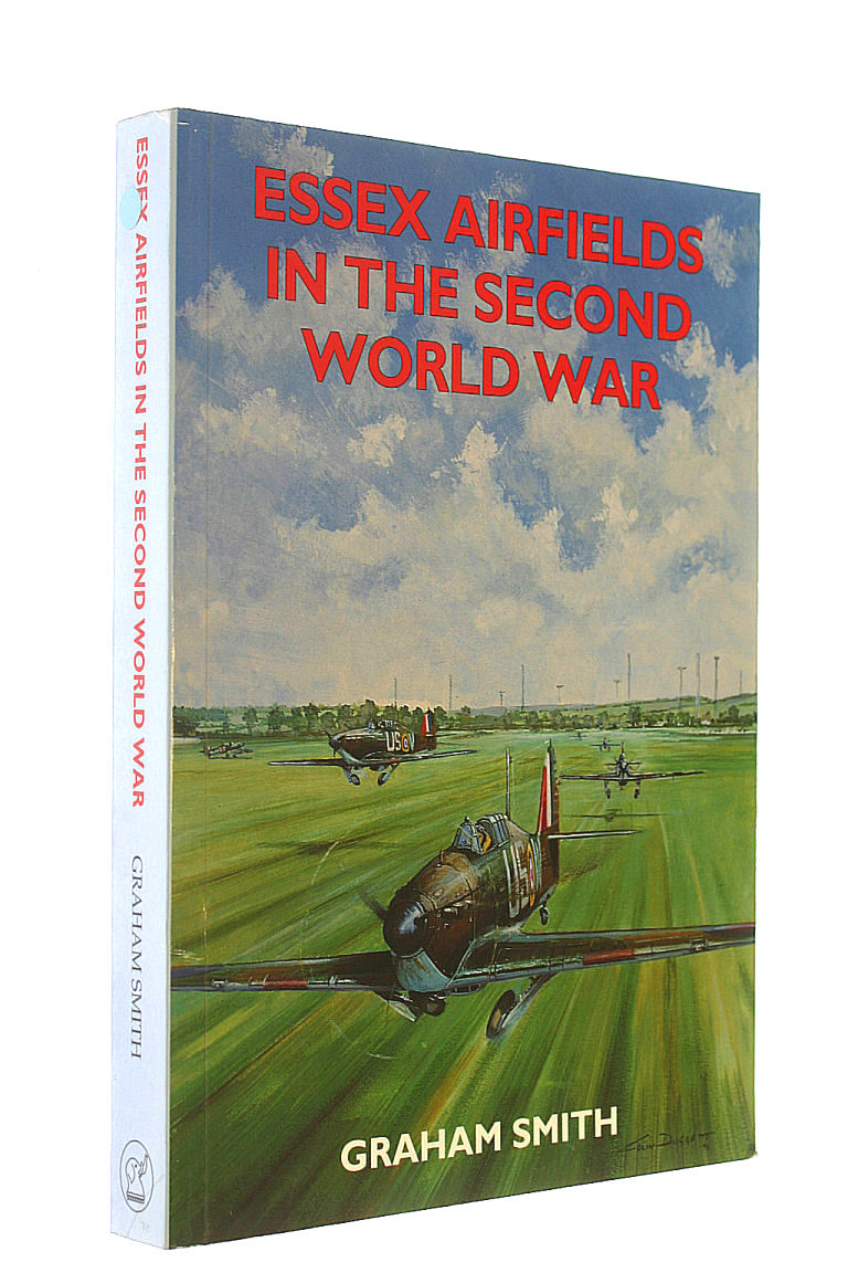Image for Essex Airfields of the Second World War (Airfields in the Second World War)