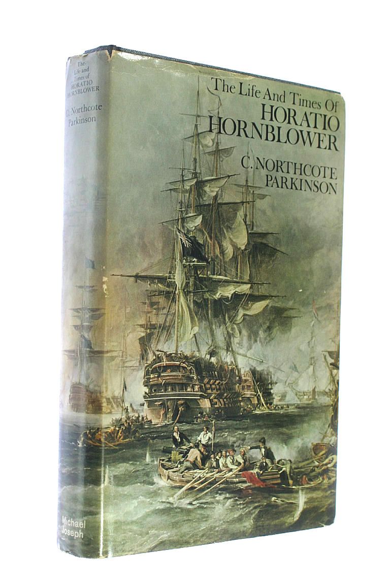 Life and Times of Horatio Hornblower, Parkinson, C. Northcote
