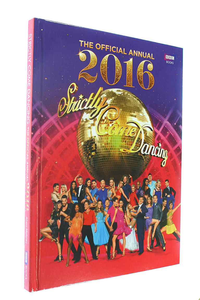 Image for Official Strictly Come Dancing Annual 2016: The Official Companion to the Hit BBC Series (Annuals 2016)