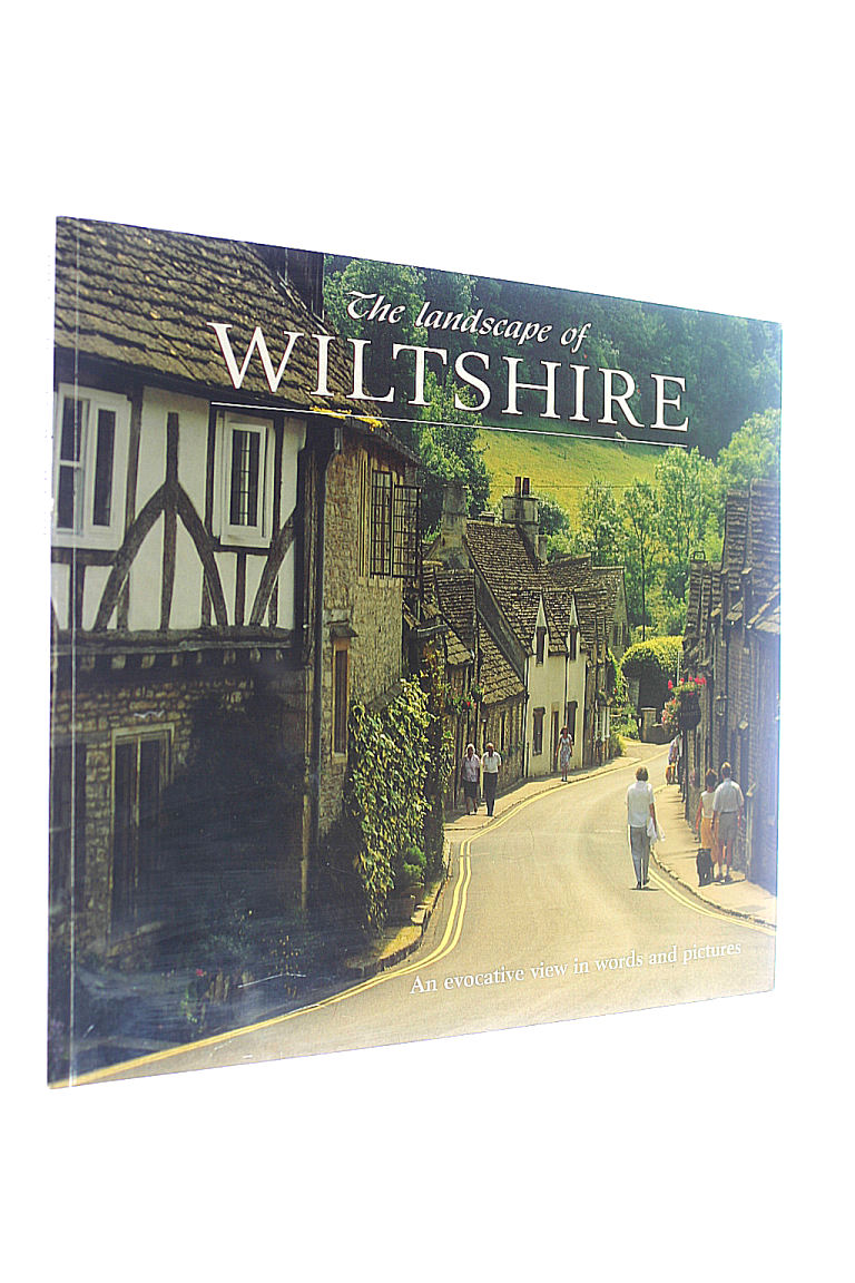 Image for The Landscape of Wiltshire: An Evocative View in Words and Pictures
