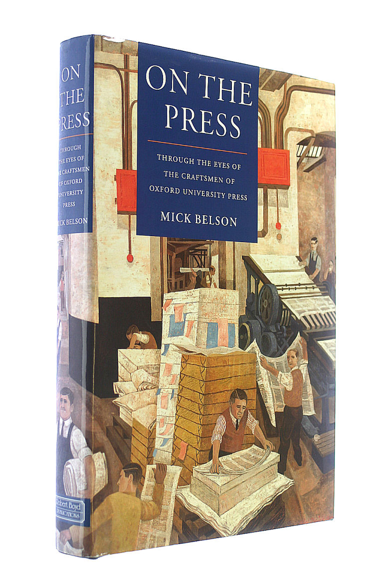 Image for On the Press: Through the Eyes of the Craftsmen of Oxford University Press