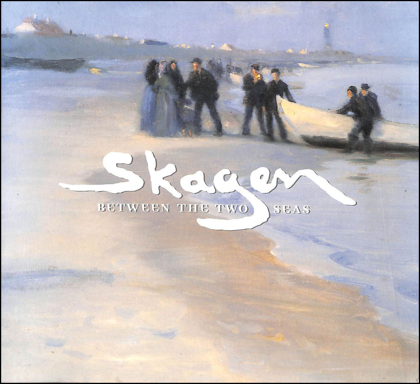 Image for Skagen between the Two Seas.
