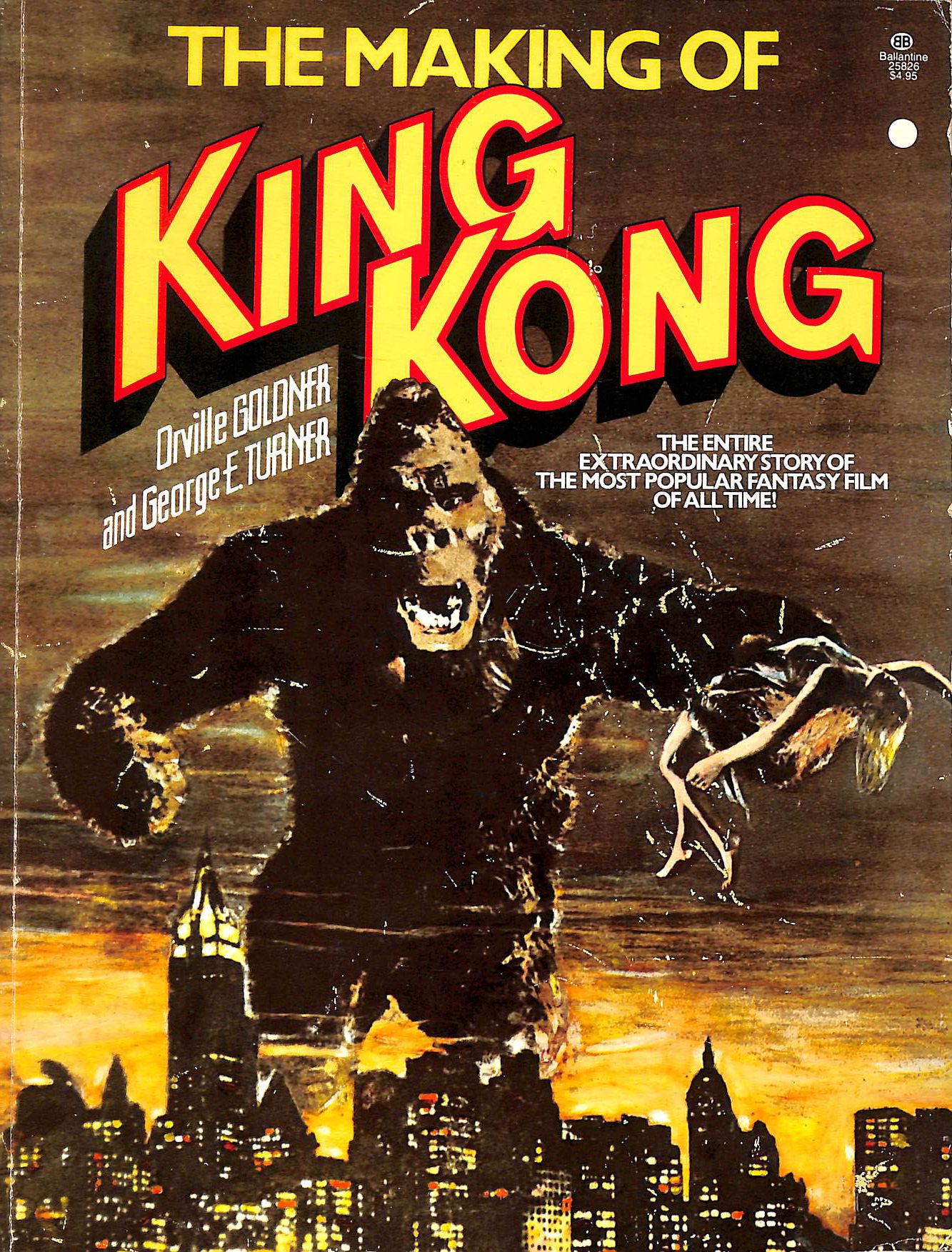 The Making Of King Kong, Orville Goldner, George E Turner