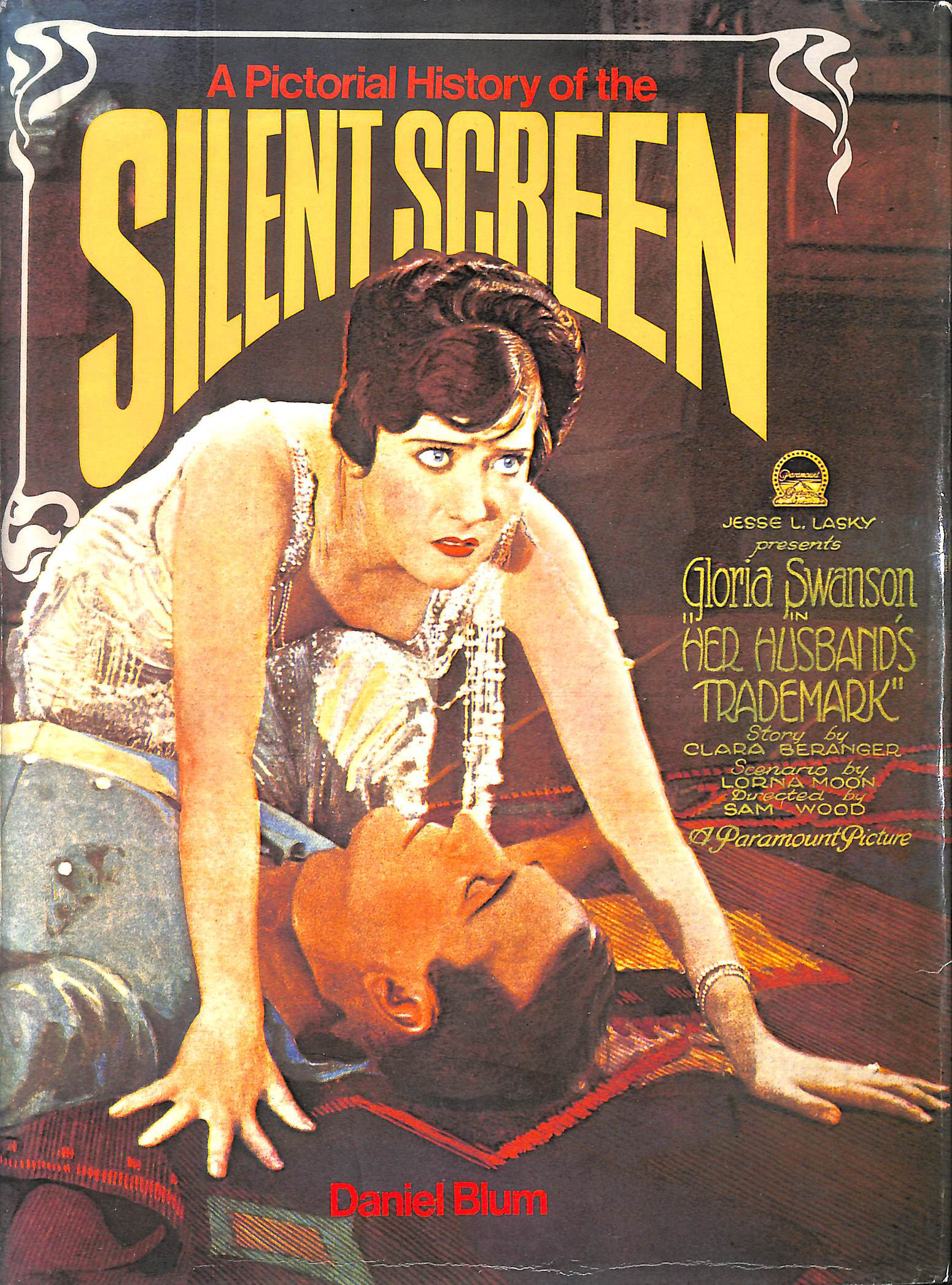 Pictorial History of the Silent Screen, Blum, Daniel