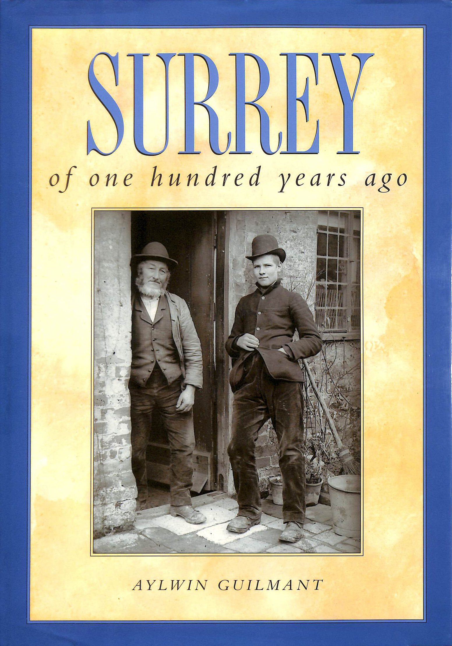 Image for Surrey of One Hundred Years Ago