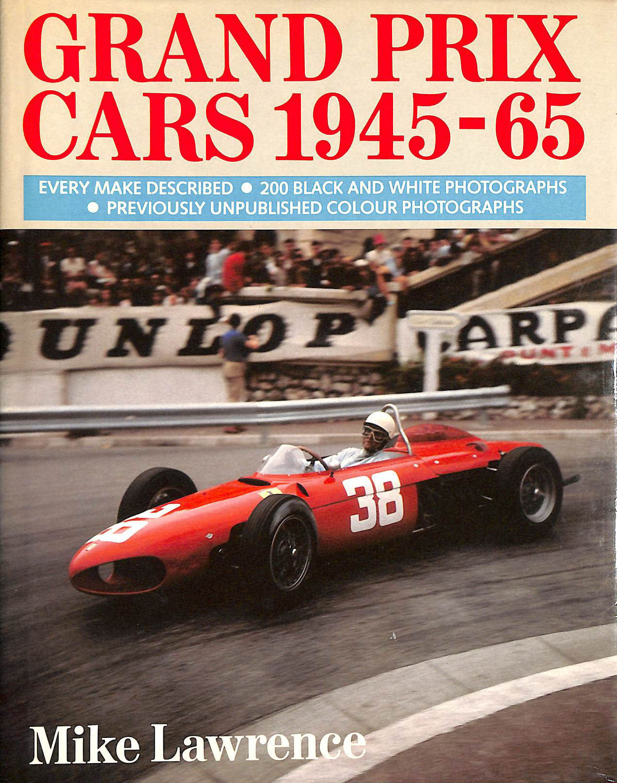 Grand Prix Cars, 1945-65, Lawrence, Mike