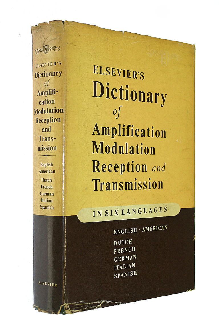 Image for Elsevier's dictionary of amplification, modulation, reception and transmission in six languages