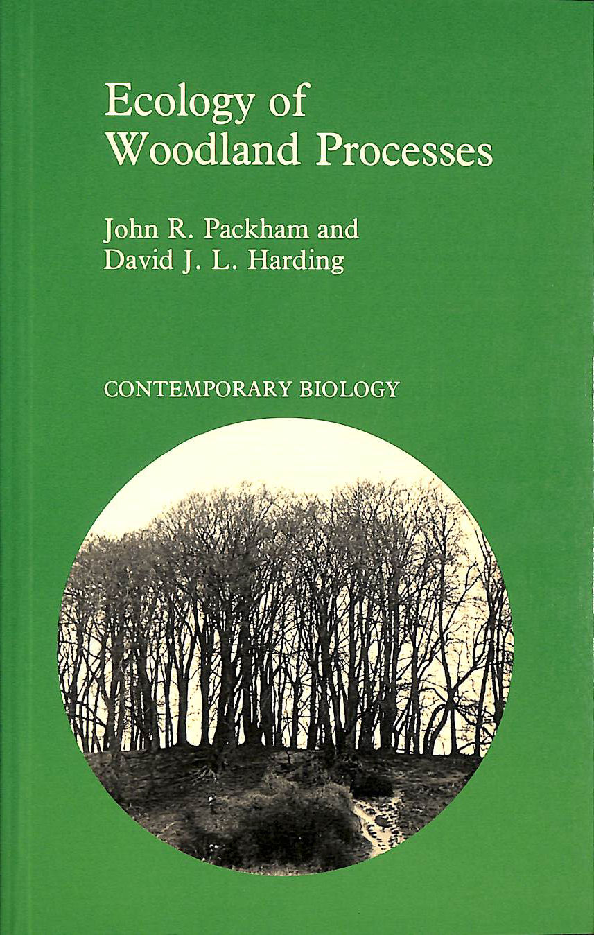 Image for Ecology of Woodland Processes (Contemporary Biology)