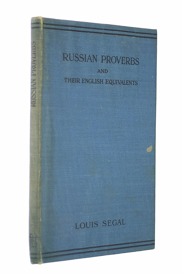 Russian Proverbs and their English Equivalents, Louis Segal