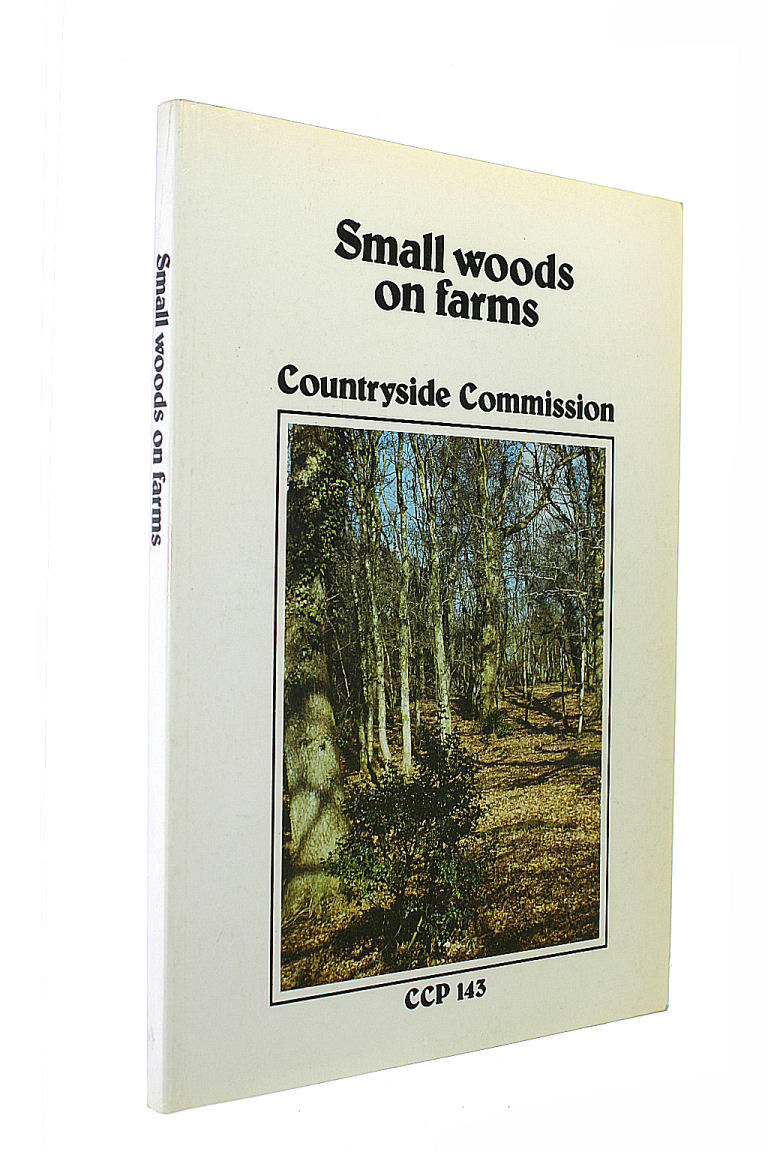 Image for Small woods on farms: A report to the Countryside Commission (CCP)