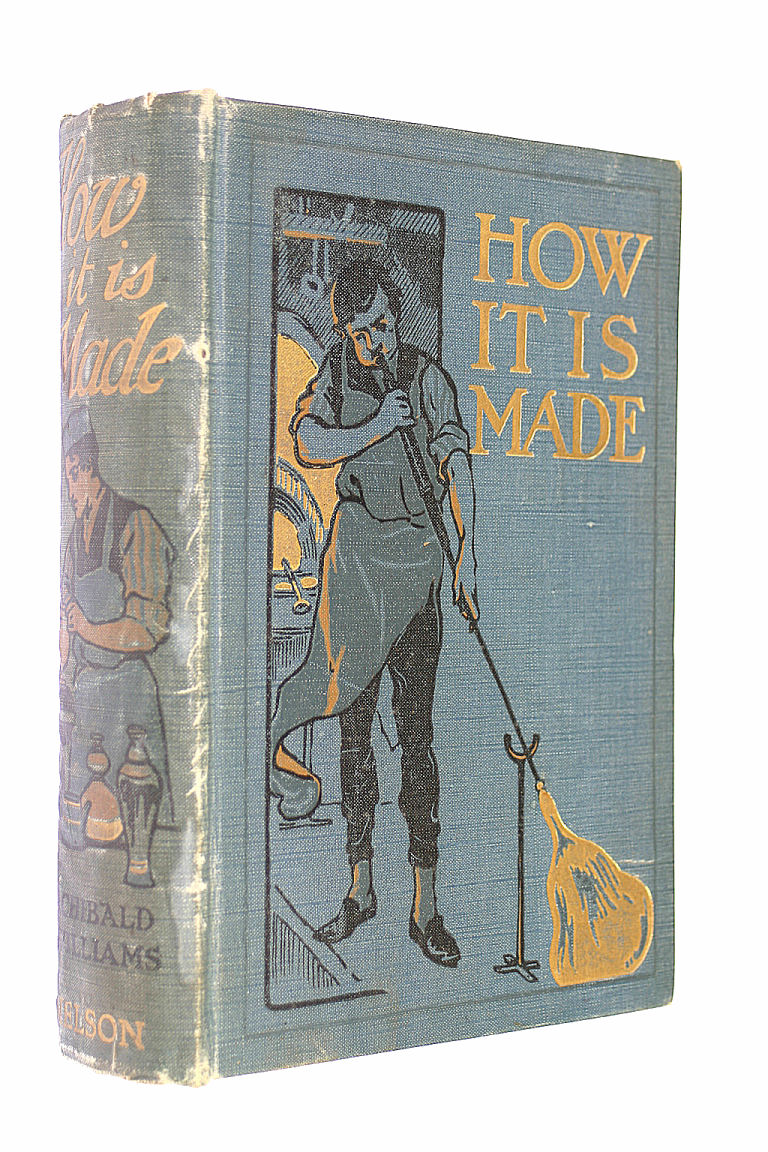 How It Is Made, Archibald Williams