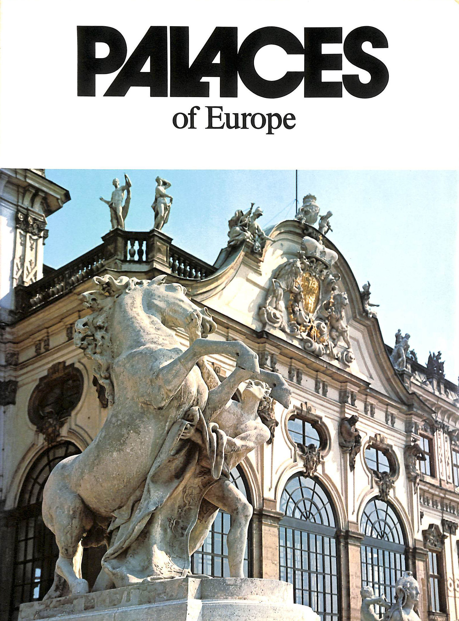Image for Palaces of Europe (Monuments of Civilization)