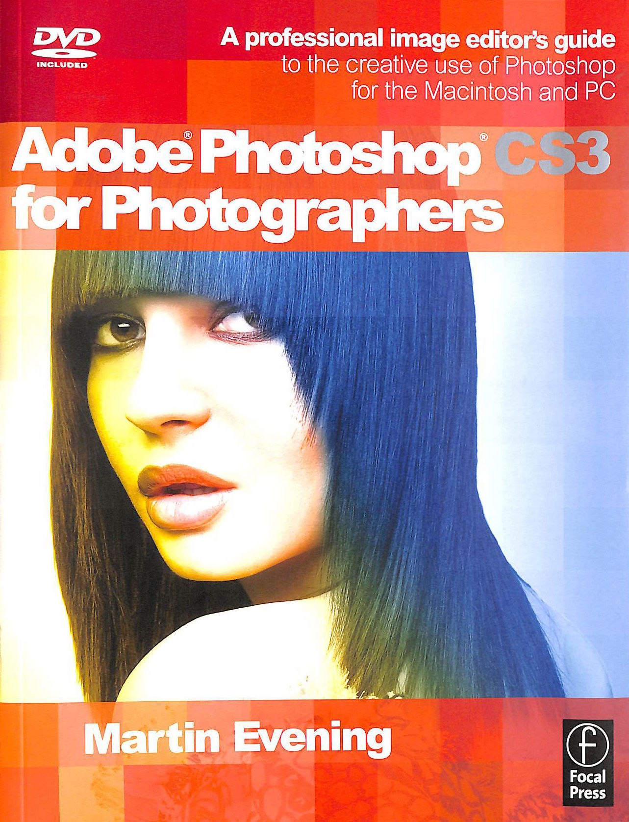 Image for Adobe Photoshop CS3 for Photographers: A Professional Image Editor's Guide to the Creative use of Photoshop for the Macintosh and PC