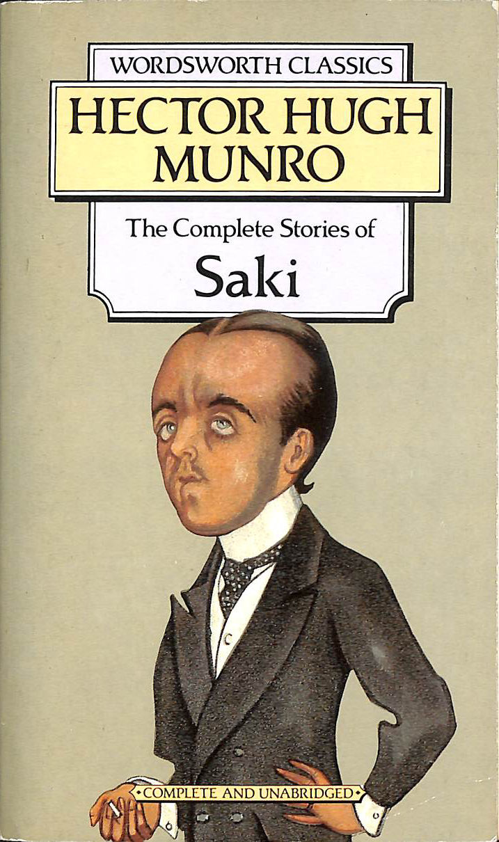 The Collected Short Stories of Saki (Wordsworth Classics)
