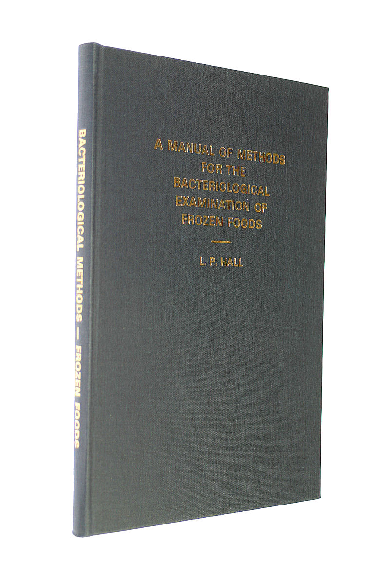 Image for A Manual Of Methods For The Bacteriological Examination Of Frozen Foods