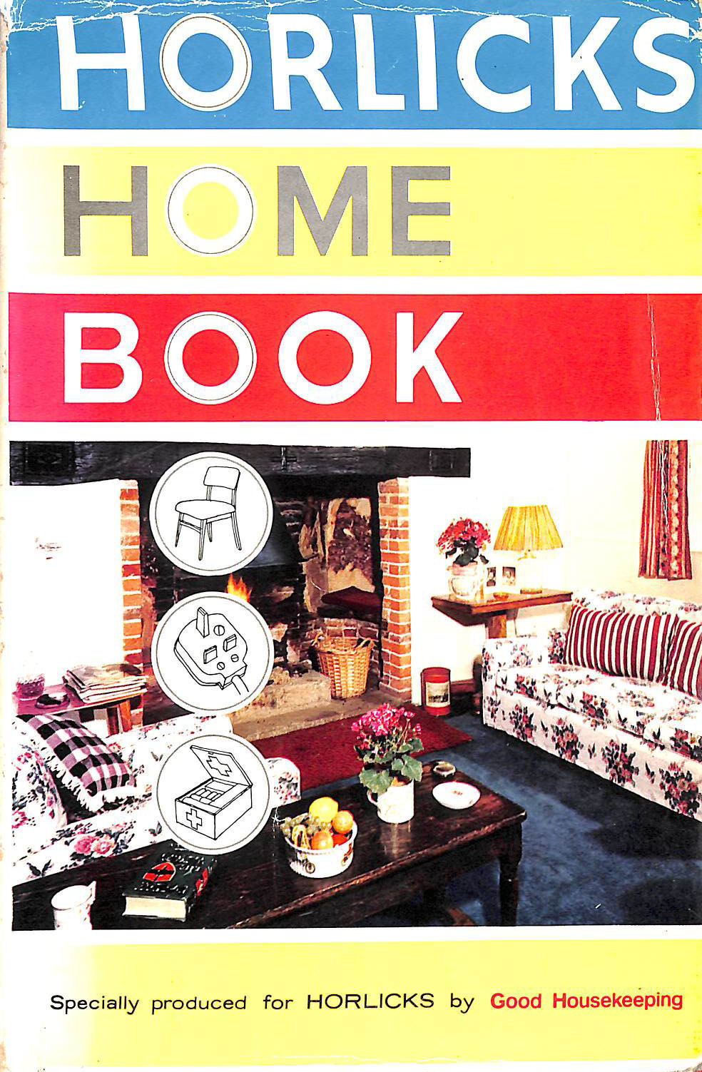 Image for Horlicks Home Book: Specially produced for Horlicks by Good Housekeeping