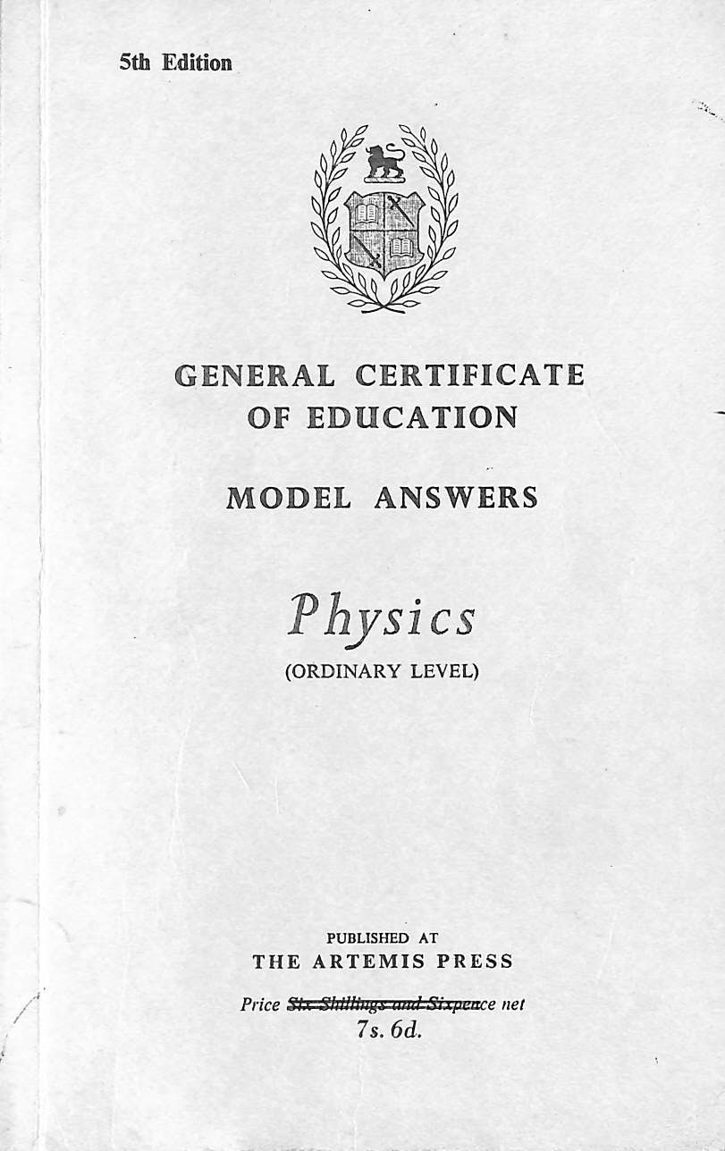 General Certificate of Education Model Answers: Physics (Ordinary Level), Brown, L.W.; Beeston, J.A.
