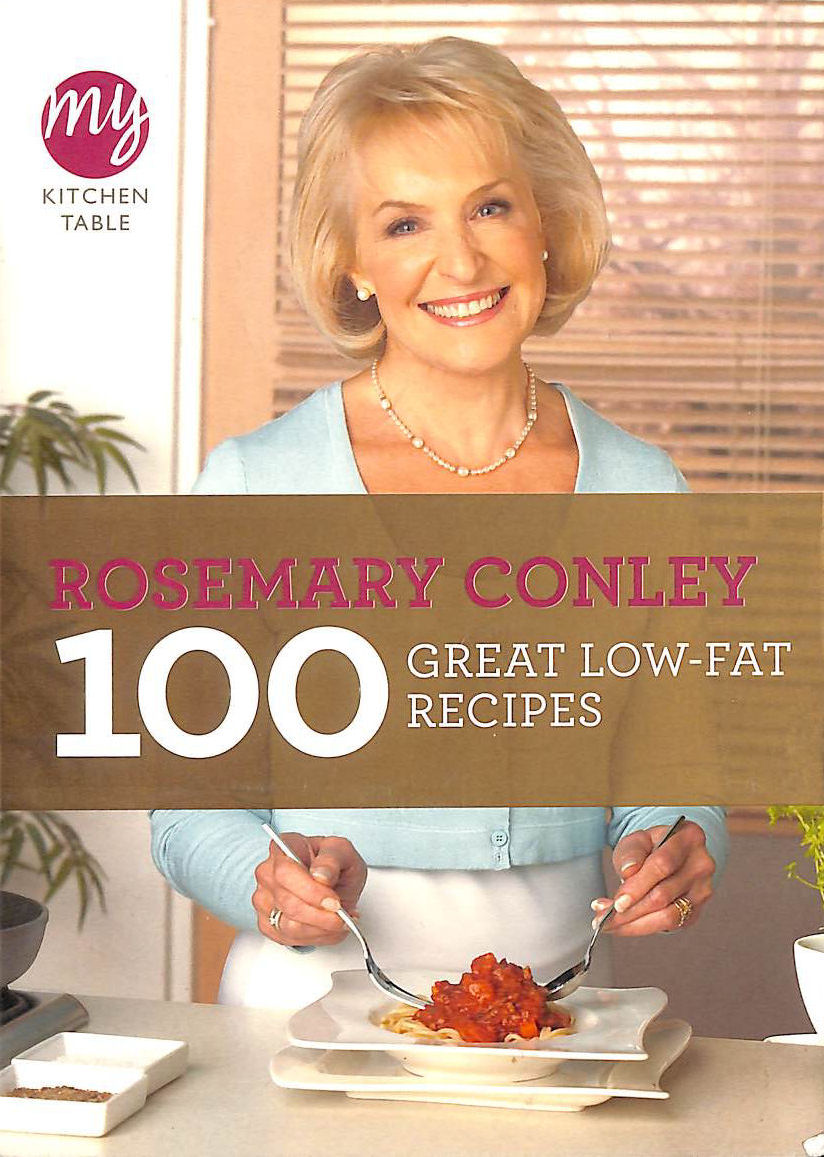 Image for My Kitchen Table: 100 Great Low-Fat Recipes