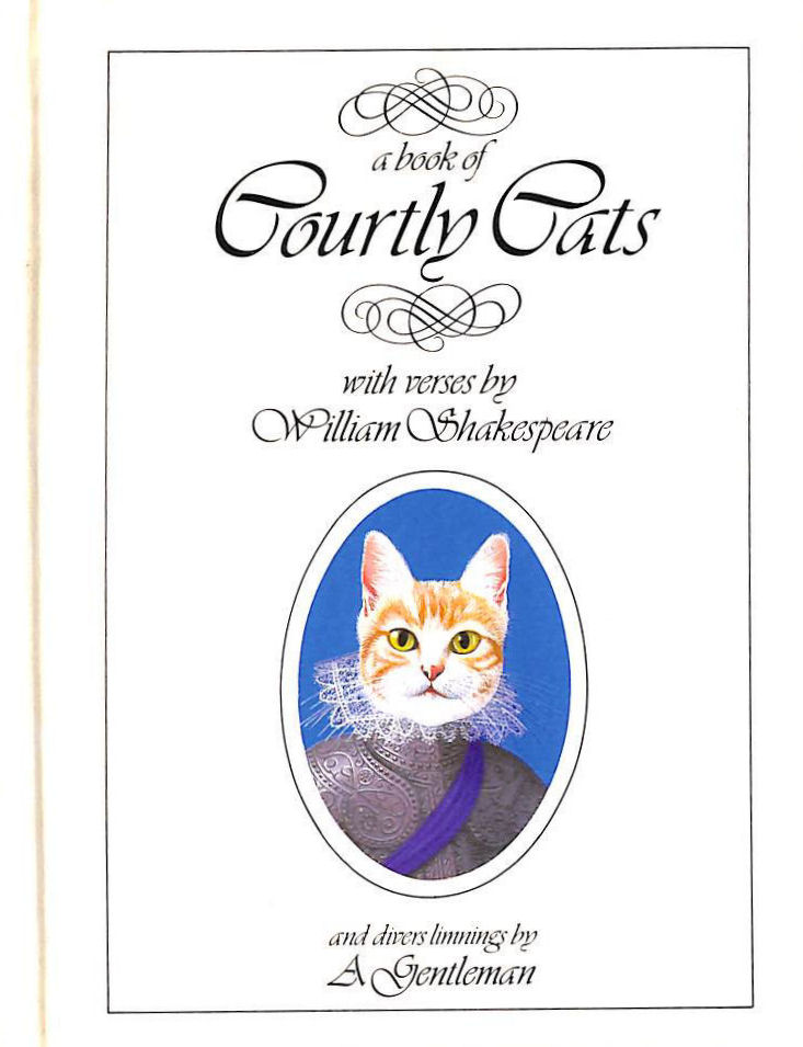 Image for A Book of Courtly Cats: With Verses by William Shakespeare