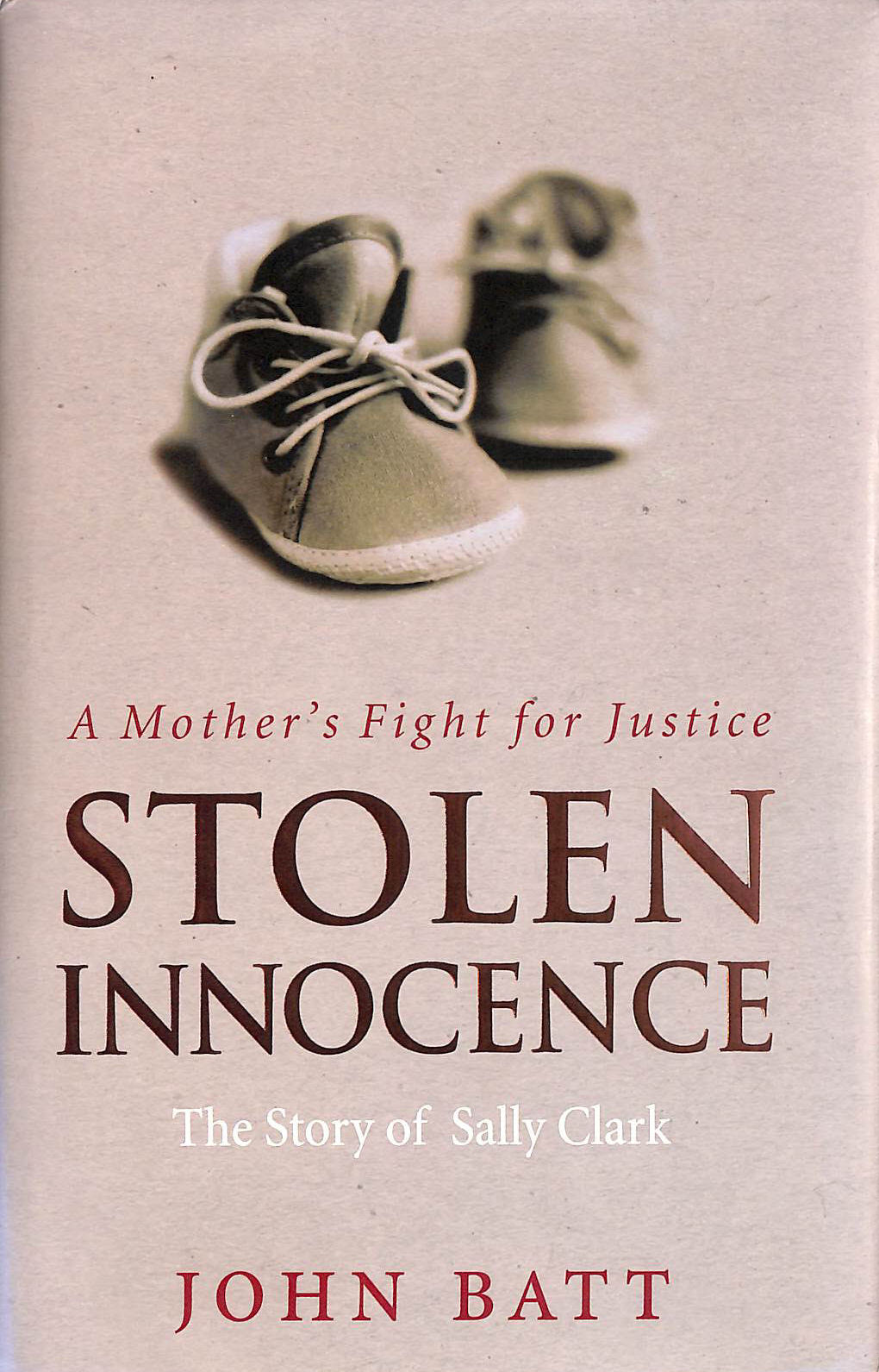Image for Stolen Innocence: The Sally Clark Story - A Mother's Fight for Justice