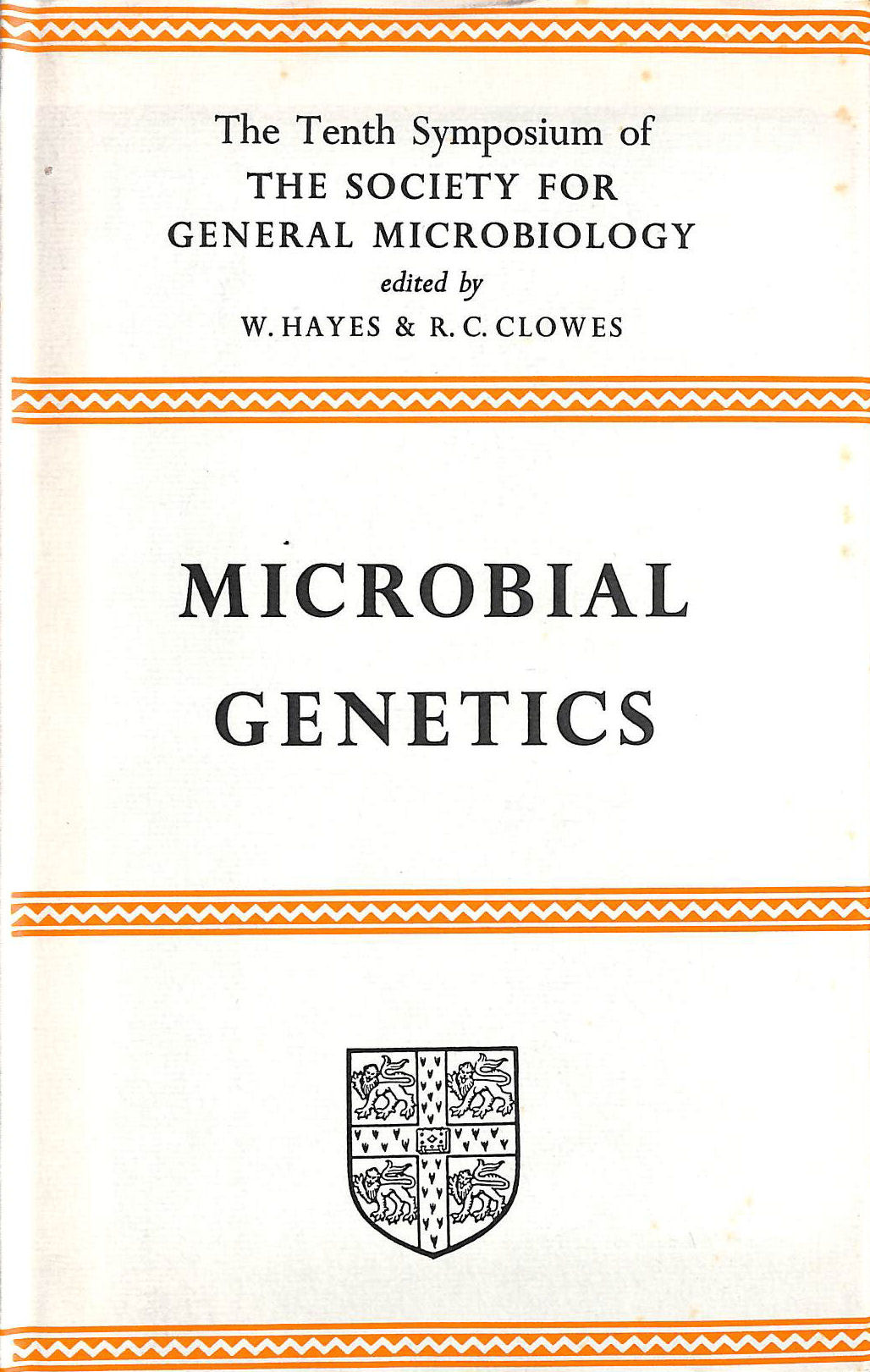 Image for Microbial genetics: Tenth Symposium of the Society for General Microbiology held at the Royal Institution, London, April 1960