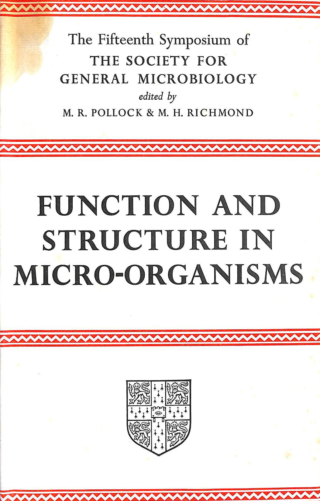 Image for Function and Structure in Micro-Organisms: Fifteenth Symposium of the Society for General Microbiology held at the Middlesex Hospital, London April 1965