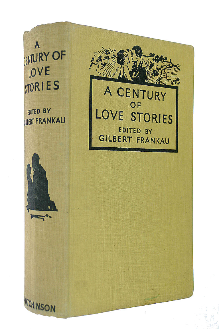Image for A Century of Love Stories. Edited by G. Frankau