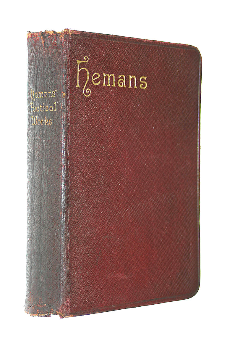 The Poetical Works of Mrs Hemans The Albion Edition, Mrs Hemans