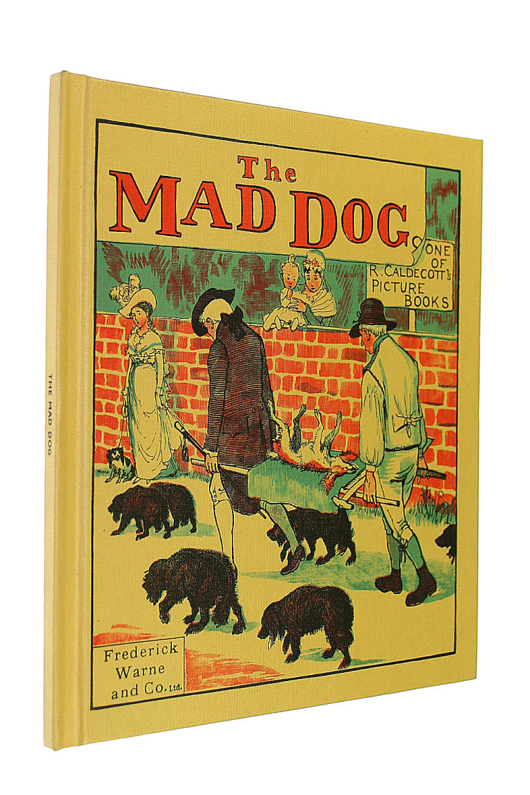 Image for The Mad Dog: An Elegy on the Death of a Mad Dog (R. Caldecott's picture books)