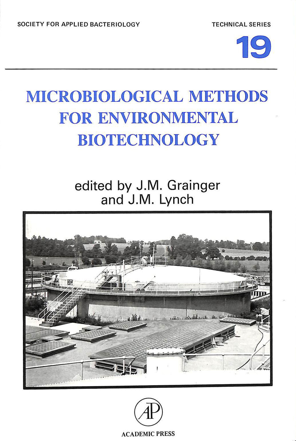 Image for Microbiological Methods for Environmental Biotechnology (Technical Series (Society for Applied Bacteriology))