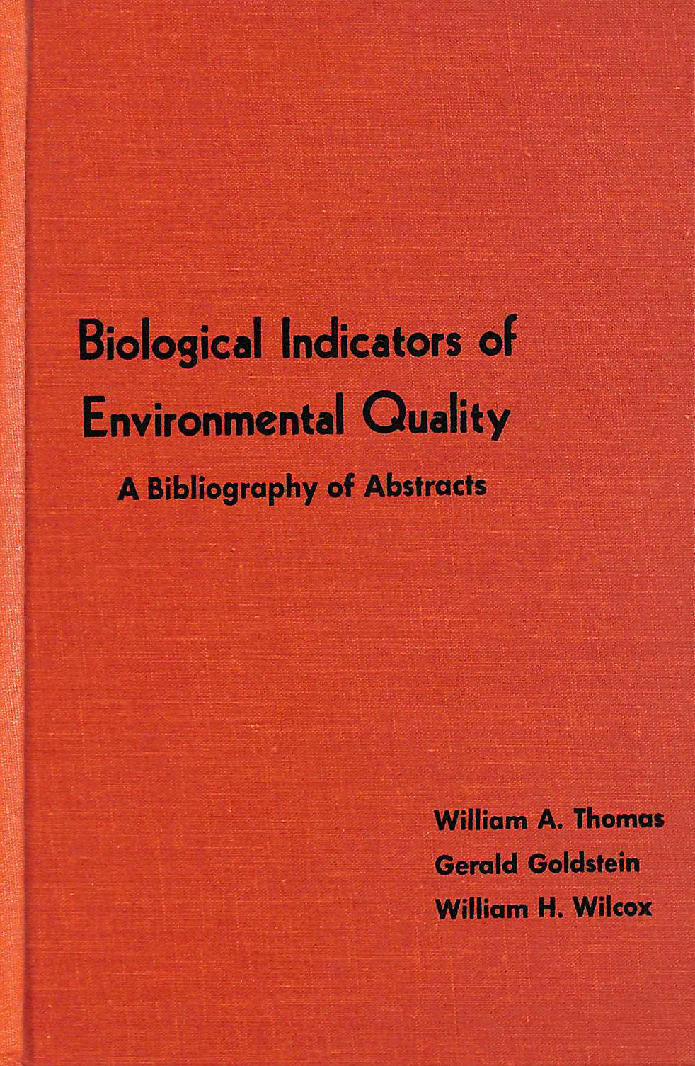 Image for Biological Indicators of Environmental Quality: Bibliography of Abstracts
