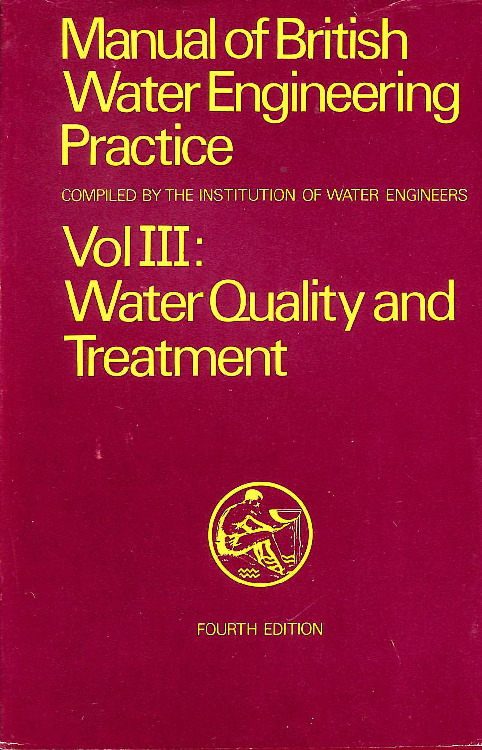Image for Manual of British Water Engineering Practice (3 Volumes)