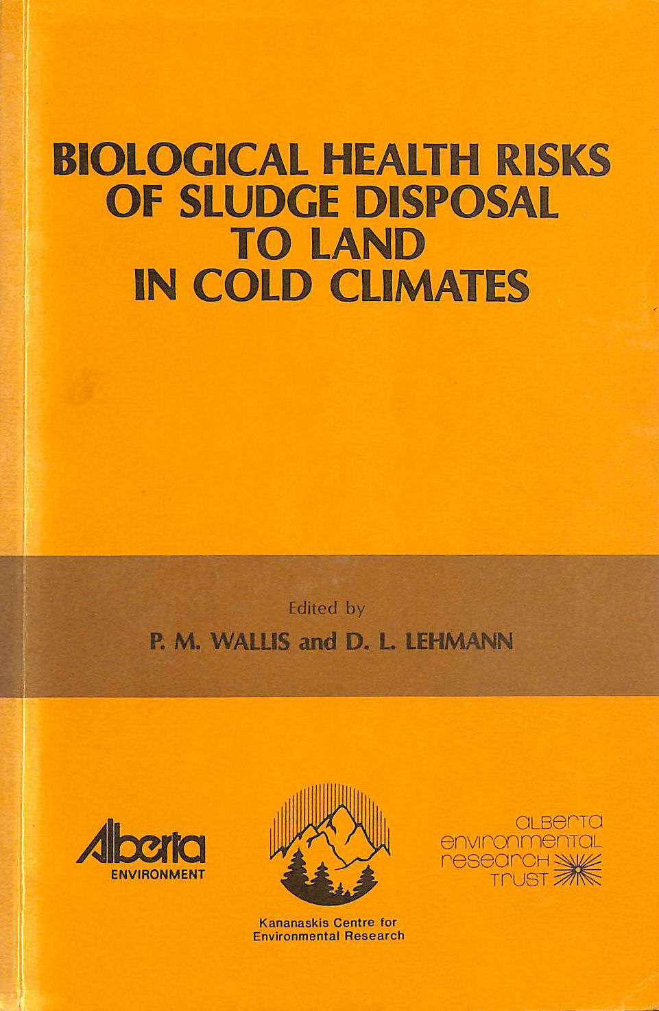 Image for Biological health risks of sludge disposal to land in cold climates