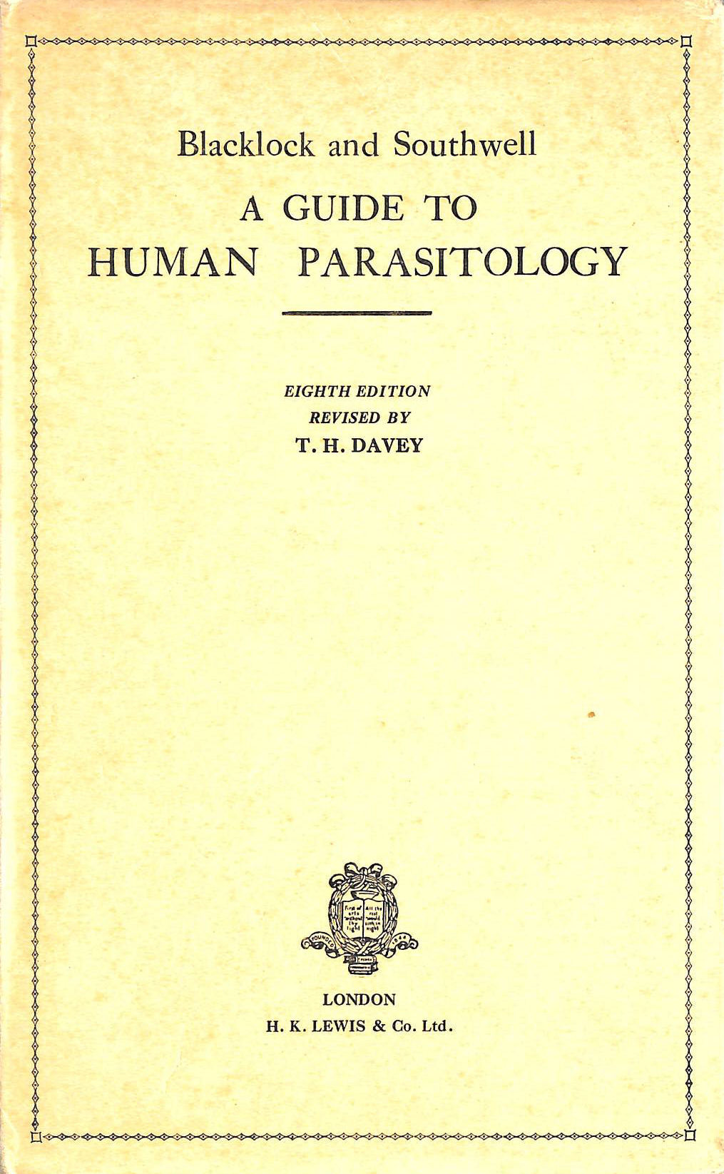 Image for A Guide to Human Parasitology by Blacklock and Southwell