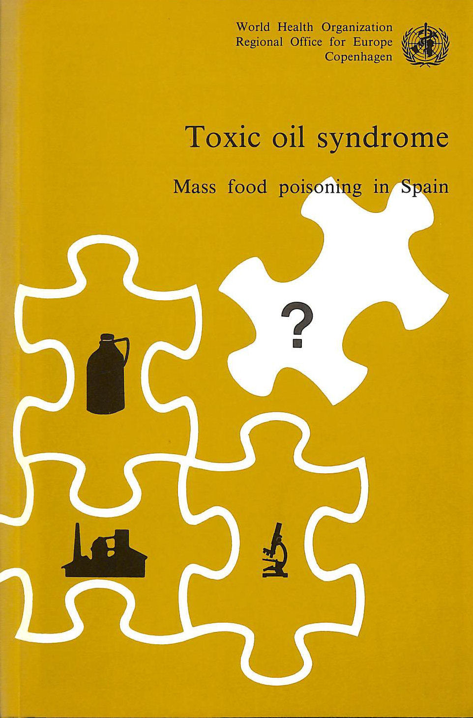 Image for Toxic Oil Syndrome: Mass Food Poisoning in Spain (Euro Nonserial Publication)