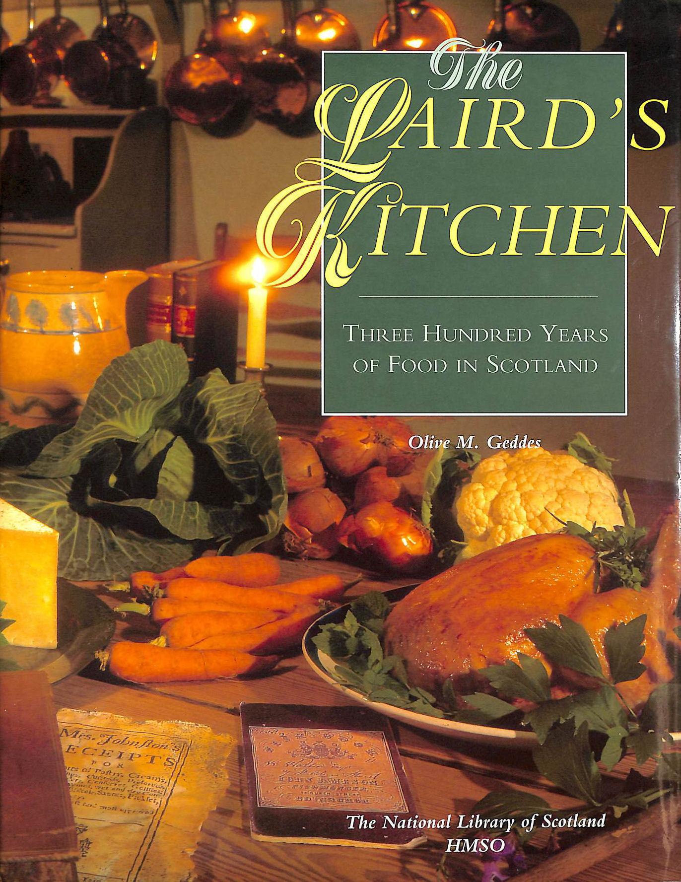 Image for The Laird's Kitchen: Three Hundred Years of Food in Scotland