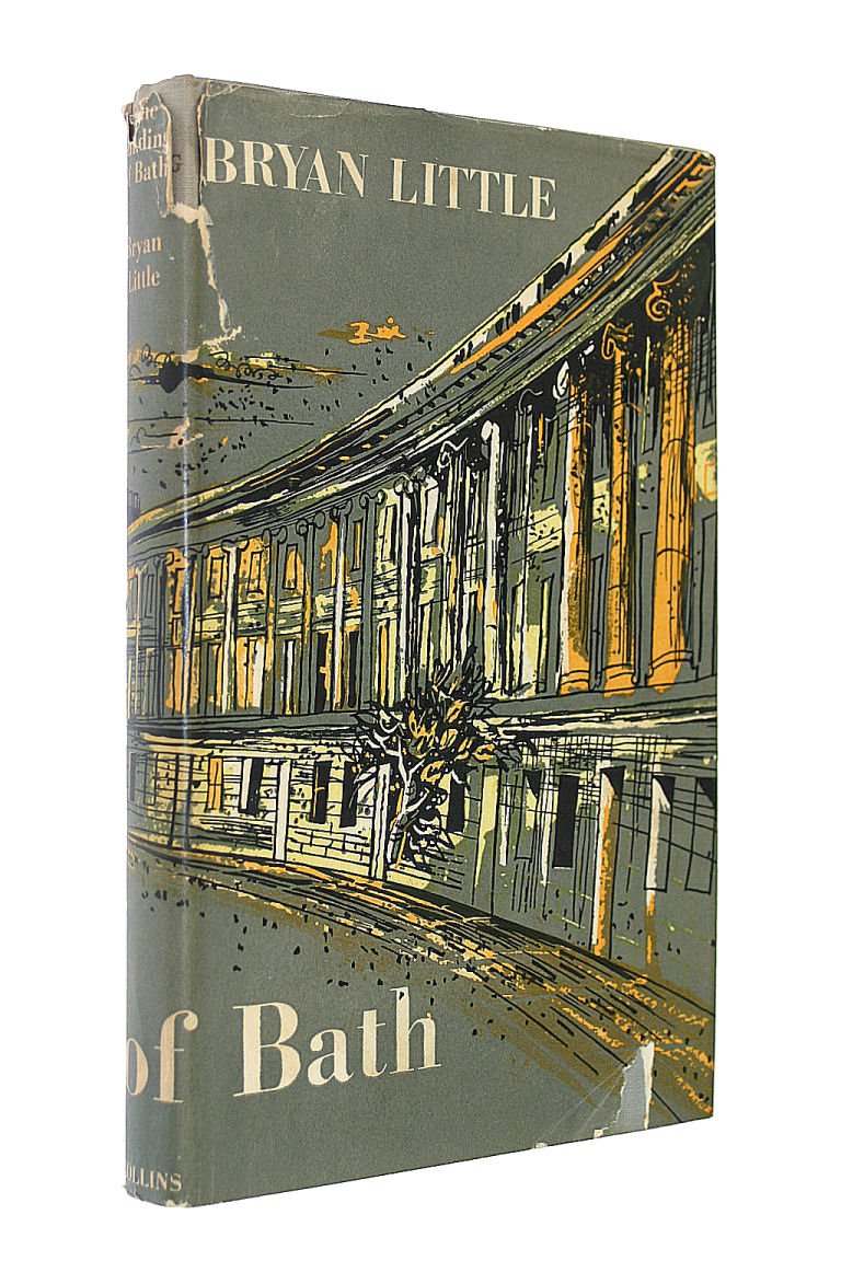 The Building of Bath, 47-1947. An architectural and social study. With plates, Bryan Desmond Greenway Little