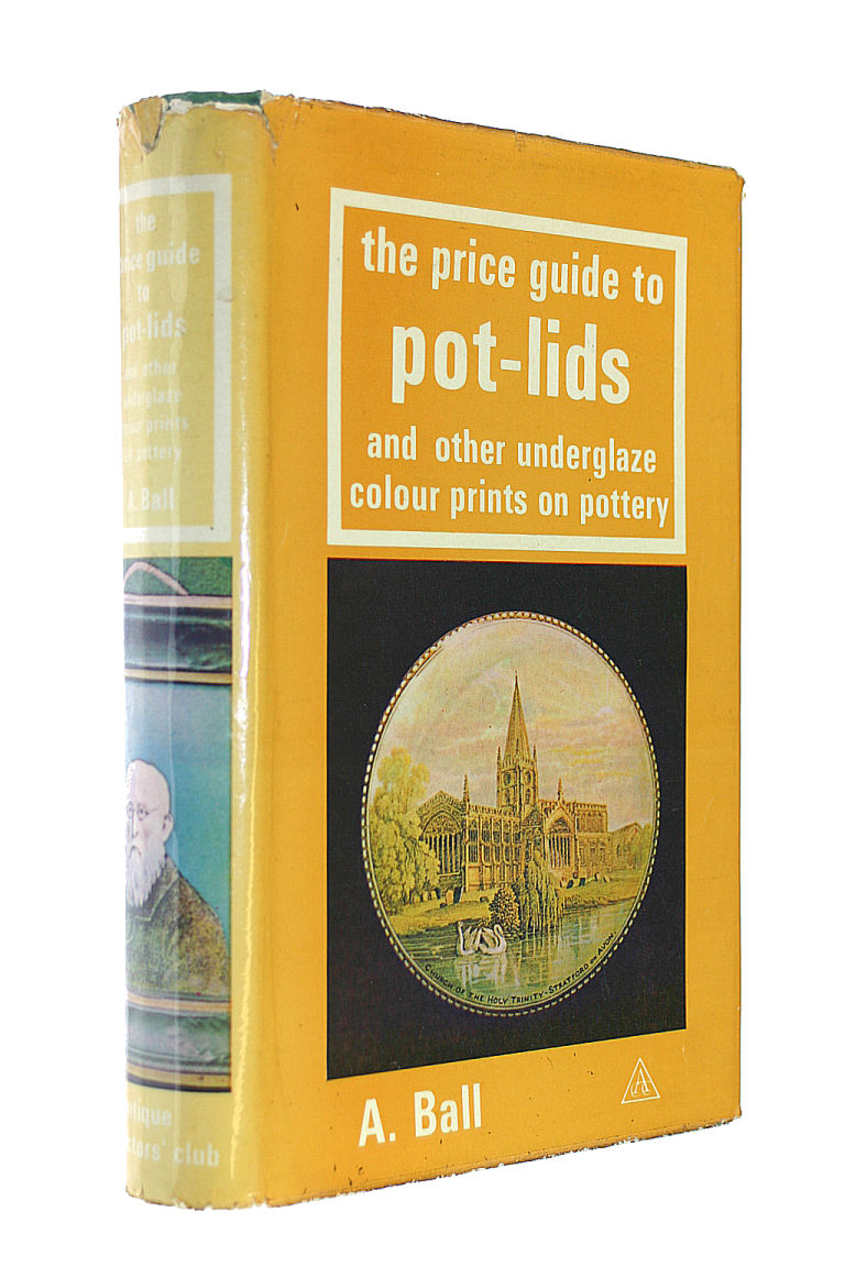Image for Price Guide to Pot Lids and Other Underglaze Colour Prints on Pottery (Price guide series)