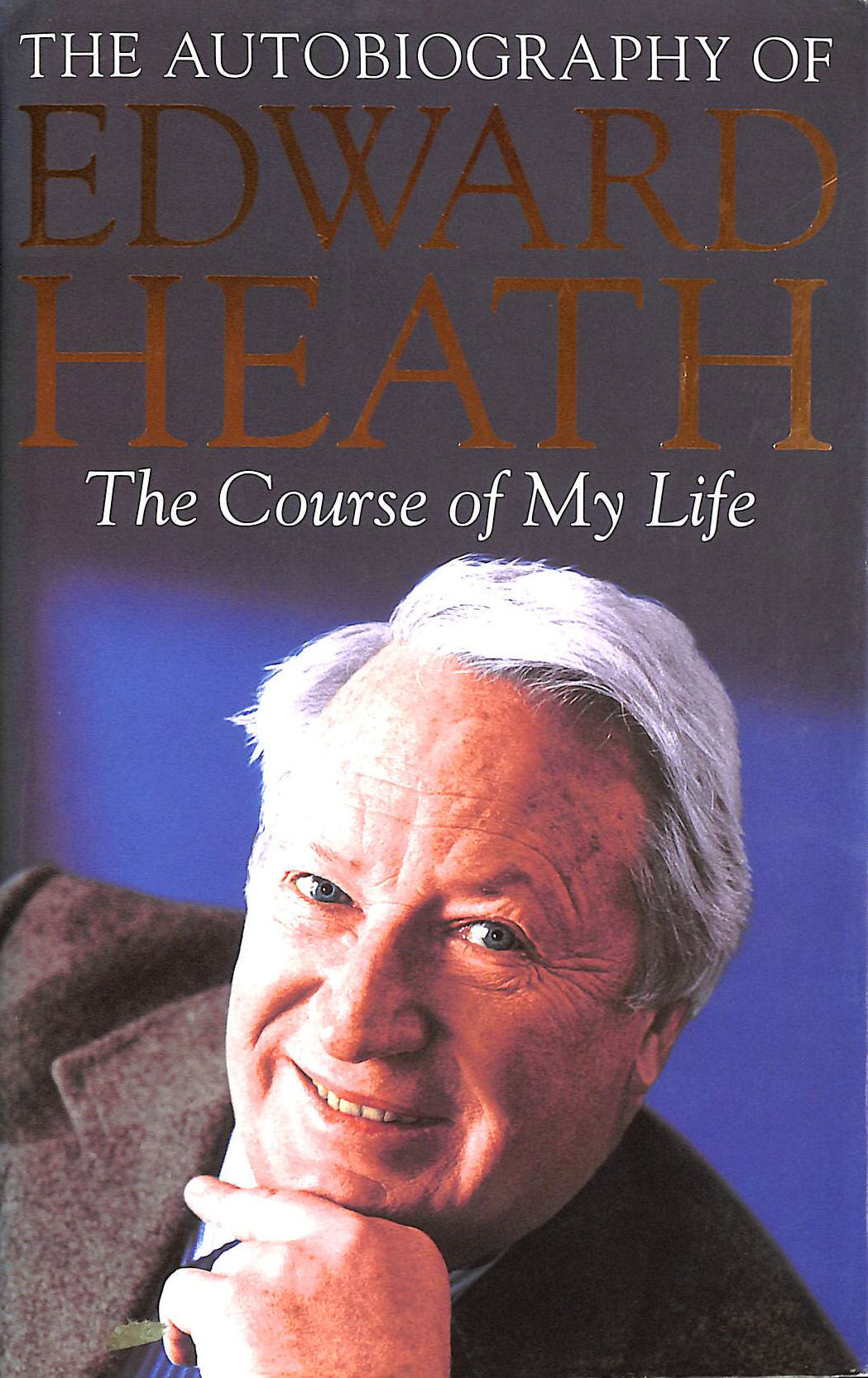 Image for The Course of my Life: The Autobiography of Edward Heath