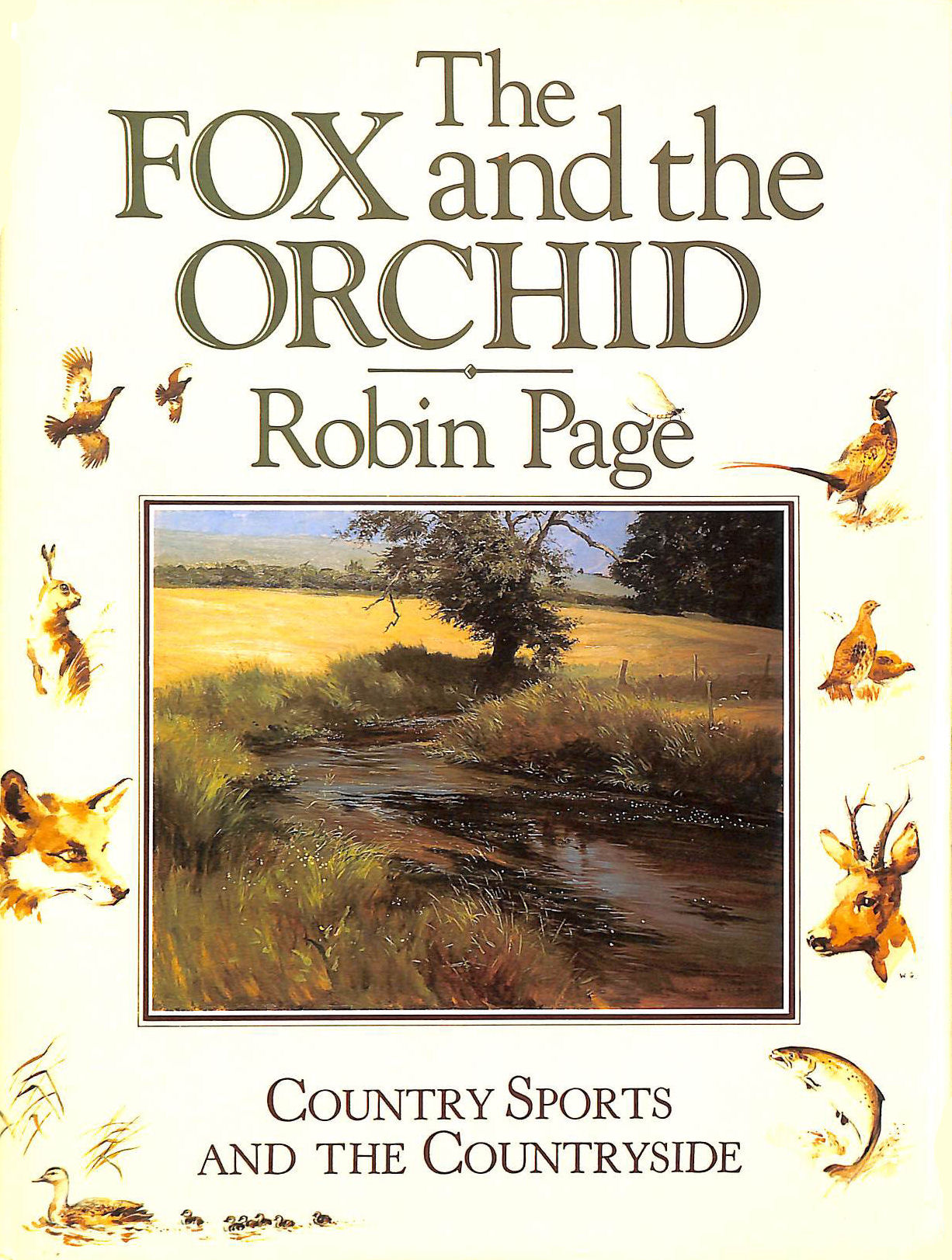 Image for The Fox and the Orchid: Country Sports and the Countryside