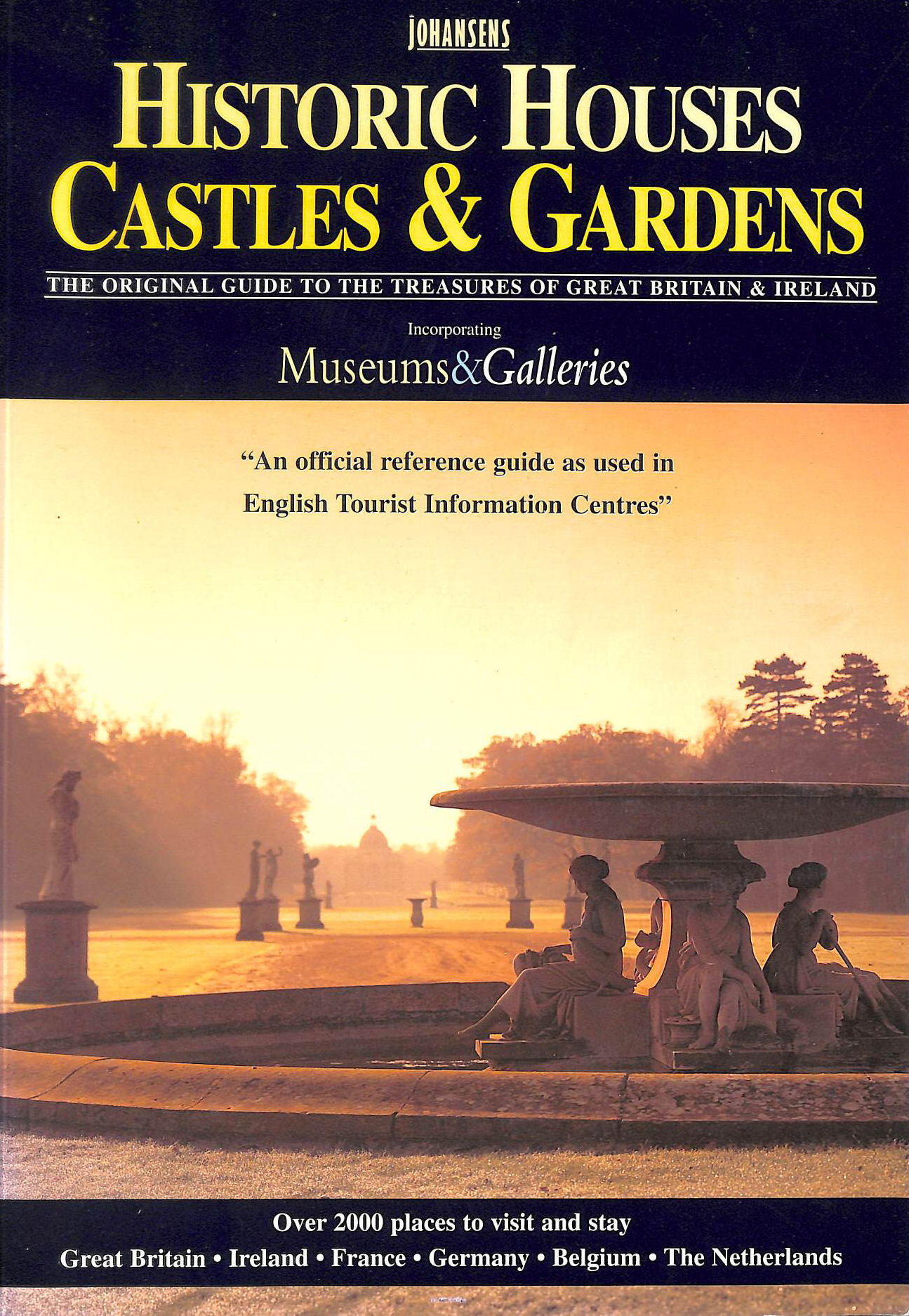 Image for Johansens Historic Houses, Castles and Gardens 2001: Incorporating Museums and Galleries (Historic Houses, Castles and Gardens, Museums and Galleries, Great Britain and Ireland)