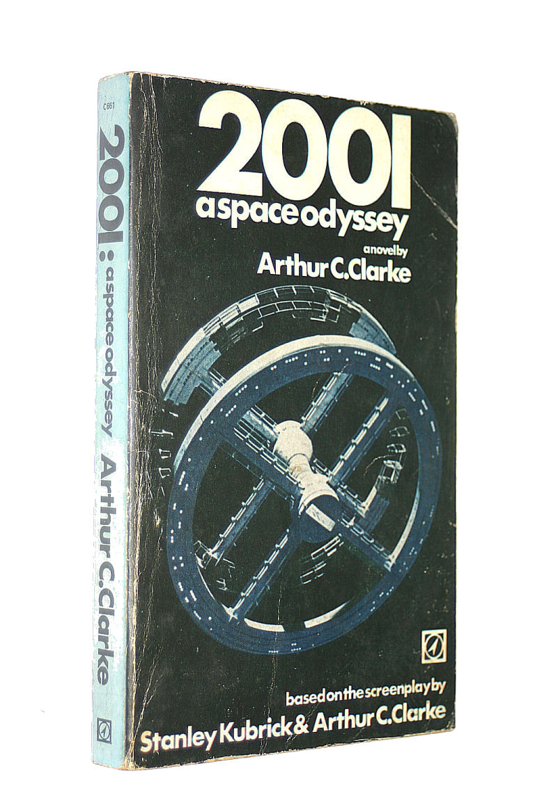 Image for 2001. A space odyssey. A novel by Arthur C. Clarke based on the screenplay by Arthur C. Clarke & Stanley Kubrick