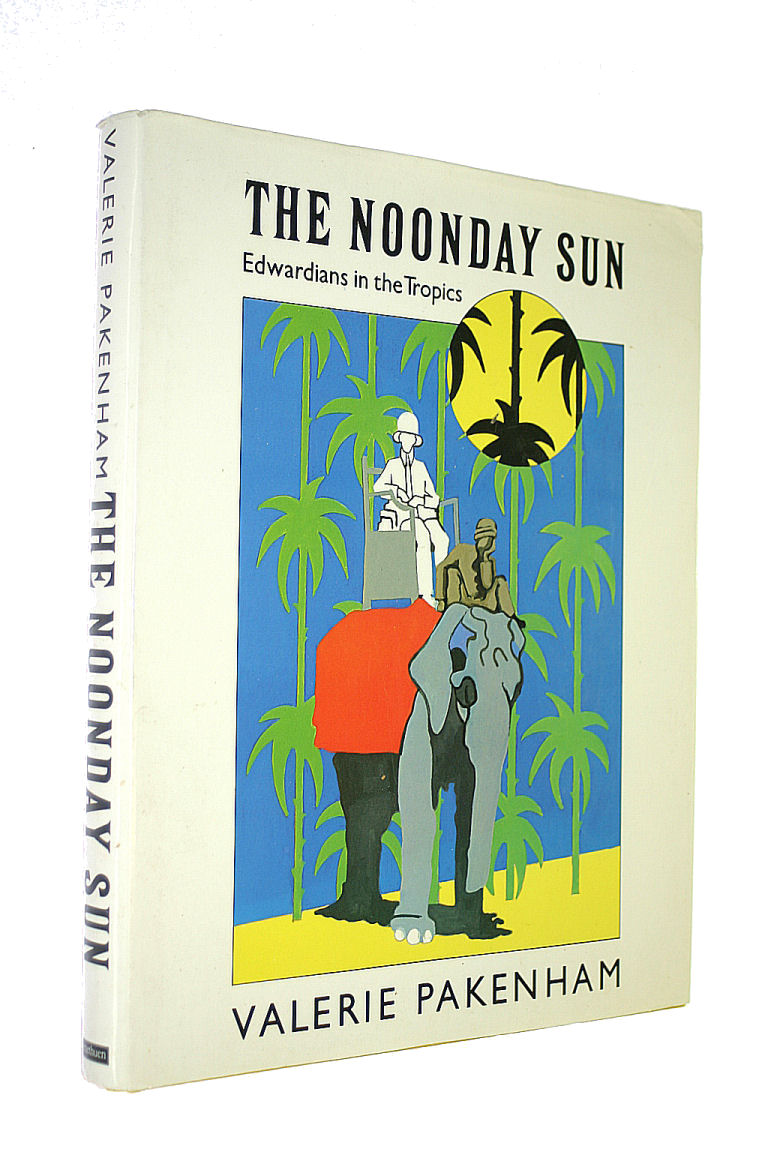Image for Noonday Sun: Edwardians in the Tropics