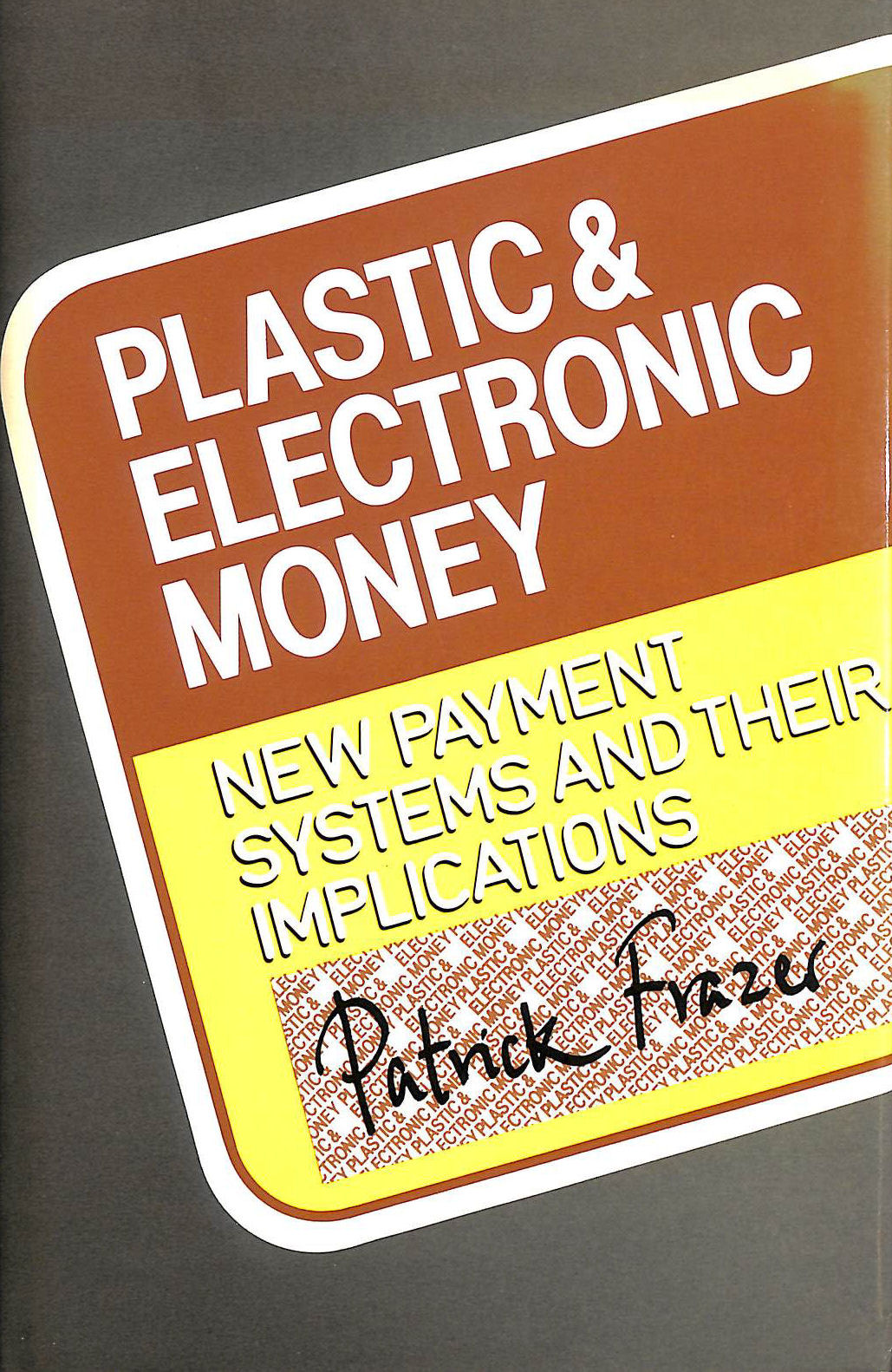 Image for Plastic and Electronic Money